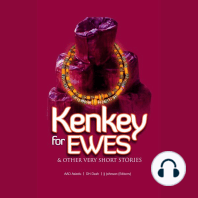 Kenkey for Ewes & Other Very Short Stories: Volume I