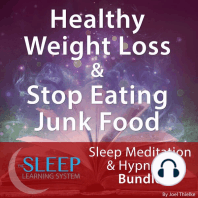 Healthy Weight Loss & Stop Eating Junk Food