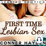 First Time Lesbian Sex