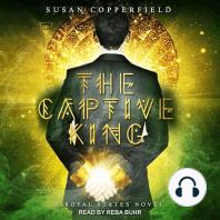 The Captive King