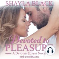 Devoted to Pleasure