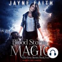 Blood Storm Magic