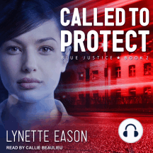 Called to Protect: Blue Justice, Book 2