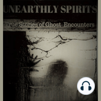 Unearthly Spirits