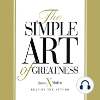 Simple Art of Greatness
