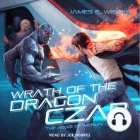 Wrath of the Dragon Czar