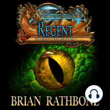Regent: Dragons have plans of their own and epic adventures ensue