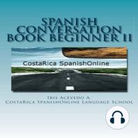 Spanish Conversation Book for Beginners II