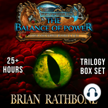 The Balance of Power: Dragons, magic, and discovery abound in this complete fantasy trilogy