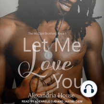 Let Me Love You: The McClain Brothers, Book 1
