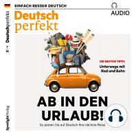 Deutsch lernen Audio - Ab in den Urlaub!