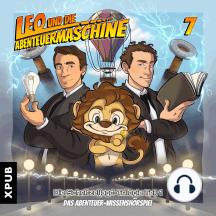 Leo und die Abenteuermaschine - Folge 7: Eine Schnitzeljagd durch Raum und Zeit - Teil 1
