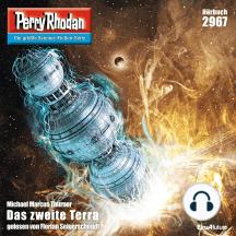 """Perry Rhodan 2967: Das zweite Terra: Perry Rhodan-Zyklus """"Genesis"""""""
