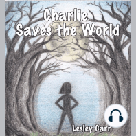 Charlie Saves the World