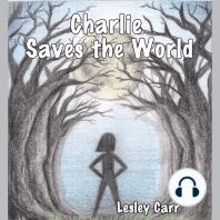 Charlie Saves the World