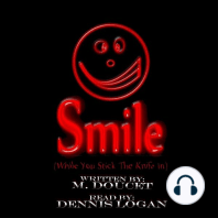 Smile (While You Stick the Knife In)