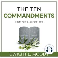 The Ten Commandments: Reasonable Rules for Life