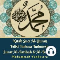Kitab Suci Al-Quran Edisi Bahasa Indonesia Surat Al-Fatihah & Al-Baqarah
