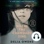 Livre audio, Where the Crawdads Sing: A Novel - Écoutez le livre audio en ligne gratuitement avec un essai gratuit.