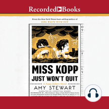 Miss Kopp Just Won't Quit: A Kopp Sisters Novel