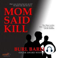 Mom Said Kill