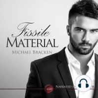 Fissile Material: A Gay Erotic Short Story