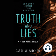 Truth and Lies: A DI Amy Winter Thriller