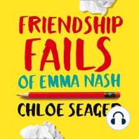 Friendship Fails of Emma Nash