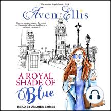 A Royal Shade of Blue: Modern Royals, Book 1