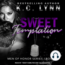 Sweet Temptation: Men Of Honor, Book 2
