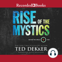 Rise of the Mystics: Beyond the Circle, Book 2