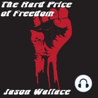 The Hard Price of Freedom