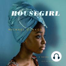 Housegirl: A Novel