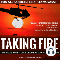 Taking Fire: The True Story of a Decorated Chopper Pilot