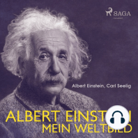 Albert Einstein - Mein Weltbild (Ungekürzt)