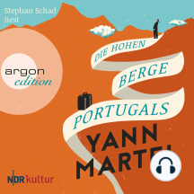 Die hohen Berge Portugals (Ungekürzte Lesung)