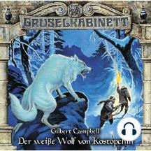 Gruselkabinett, Folge 107: Der weiße Wolf von Kostopchin