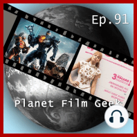 Planet Film Geek, PFG Episode 91