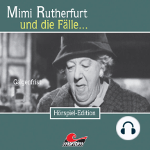 Mimi Rutherfurt, Folge 16: Galgenfrist