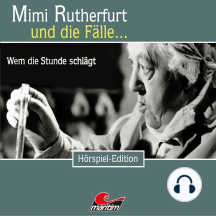 Mimi Rutherfurt, Folge 35: Wem die Stunde schlägt
