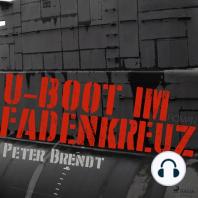 U-Boot im Fadenkreuz (Ungekürzt)