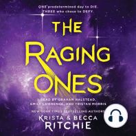The Raging Ones