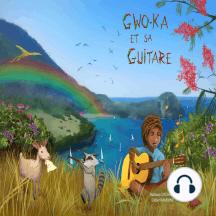 Gwo-Ka et sa Guitare