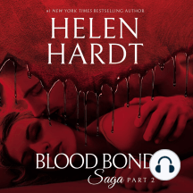 Blood Bond Saga, Part 2