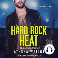 Hard Rock Heat: A Rock Star Romance: Darkest Days, Book 5