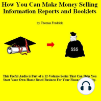 12. How To Make Money Selling Information Reports And Booklets