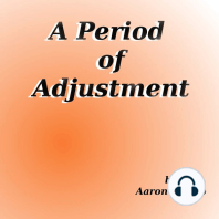 A Period of Adjustment