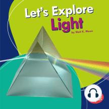 Let's Explore Light