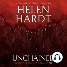 Unchained: Blood Bond Saga, Volume 1