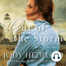Out of the Storm: Beacons of Hope: A Novella